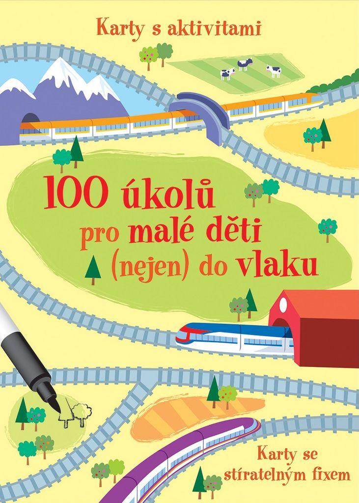 100 úkolů pro malé děti (nejen) do vlaku