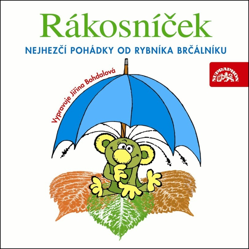 Rákosníček (Nejhezčí pohádky od rybníka Brčálníku) - Jaromír Kincl