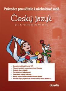 Obrázok Průvodce pro učitele k učebnicové sadě ČJ pro 5. ročník ZŠ