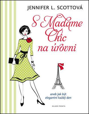 Obrázok S Madame Chic na úrovni