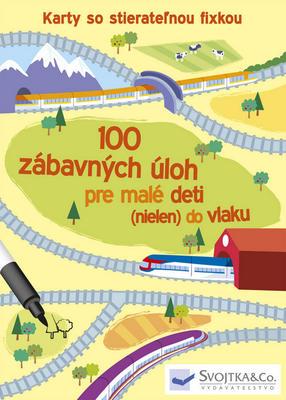 Obrázok 100 zábavných úloh pre malé deti (nielen) do vlaku