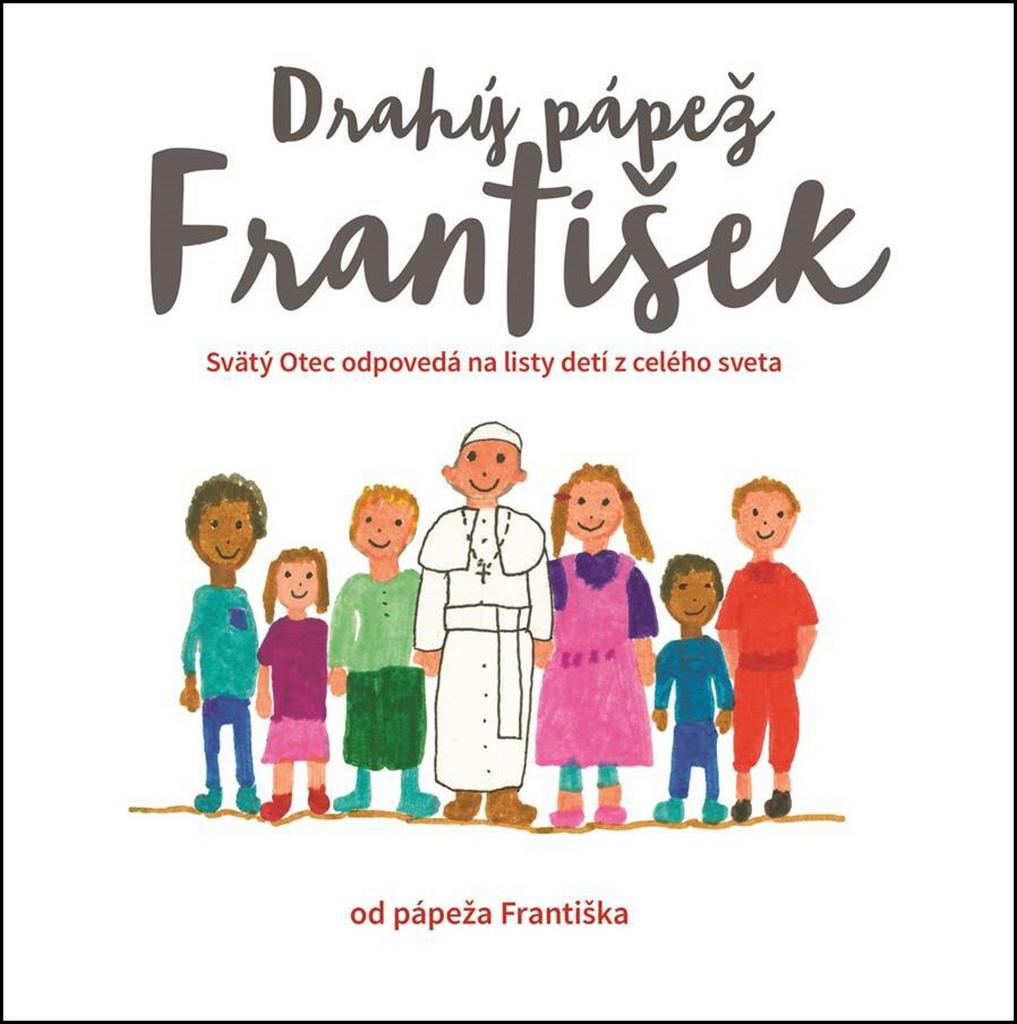 Drahý pápež František - František Pápež