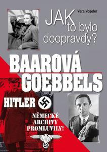 Obrázok Jak to bylo doopravdy? Baarová Goebbels Hitler