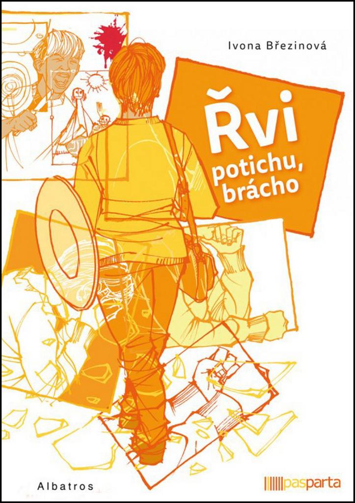 Řvi potichu, brácho - Ivona Březinová