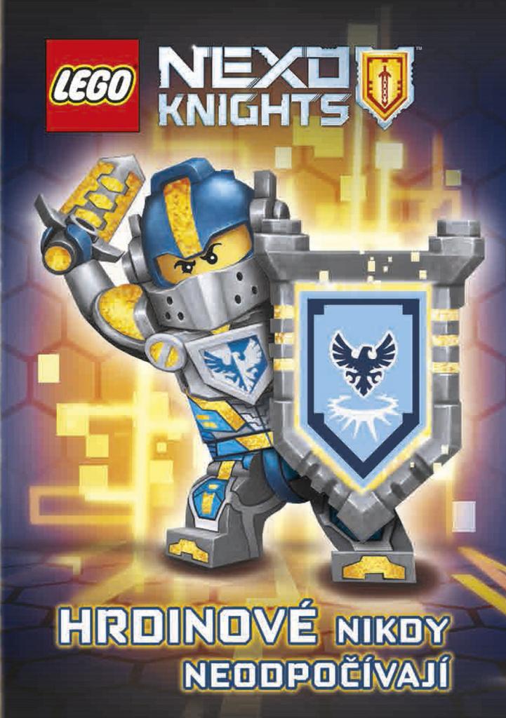 LEGO NEXO KNIGHTS Hrdinové nikdy neodpočívají