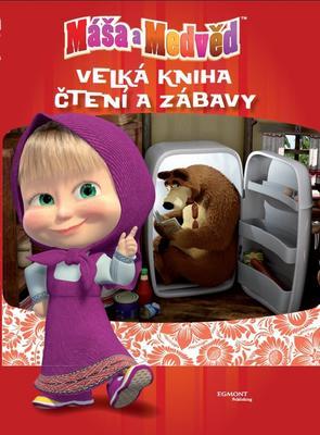 Máša a medvěd Velká kniha čtení a zábavy