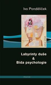 Obrázok Labyrinty duše & Bída psychologie
