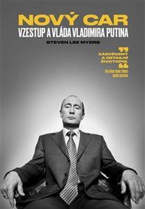 Obrázok Nový car Vzestup a vláda Vladimira Putina