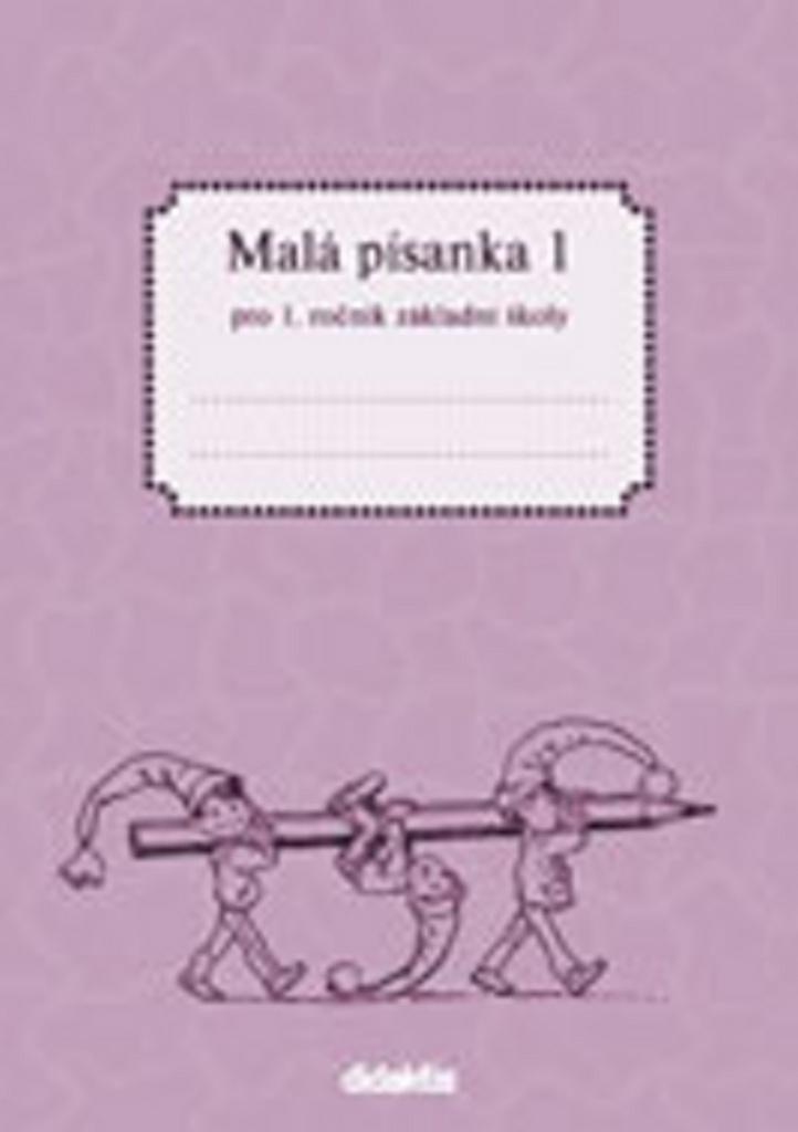 Malá písanka 1 pro 1. ročník základní školy - Jitka Halasová