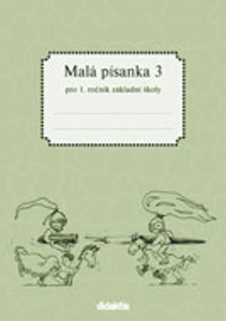 Malá písanka 3 pro 1. ročník základní školy - Jitka Halasová