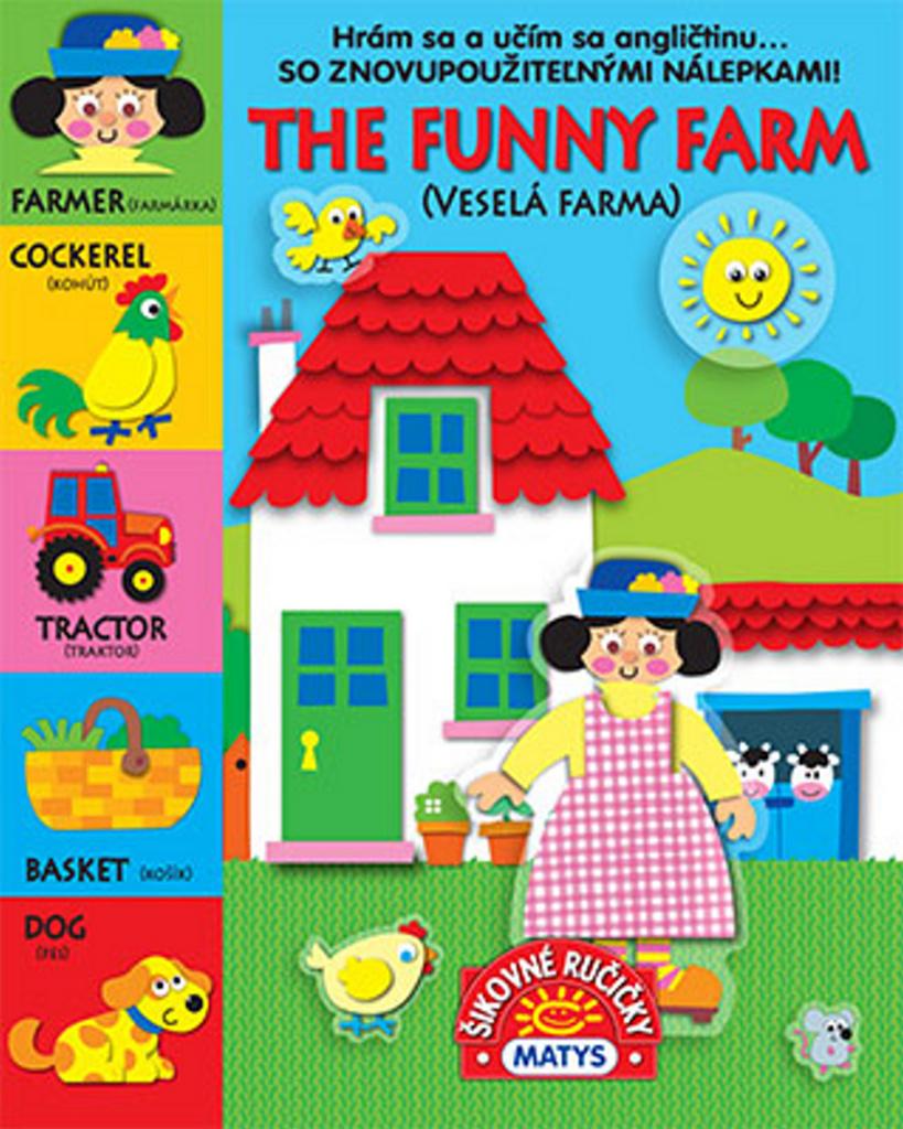 The funny farm Veselá farma