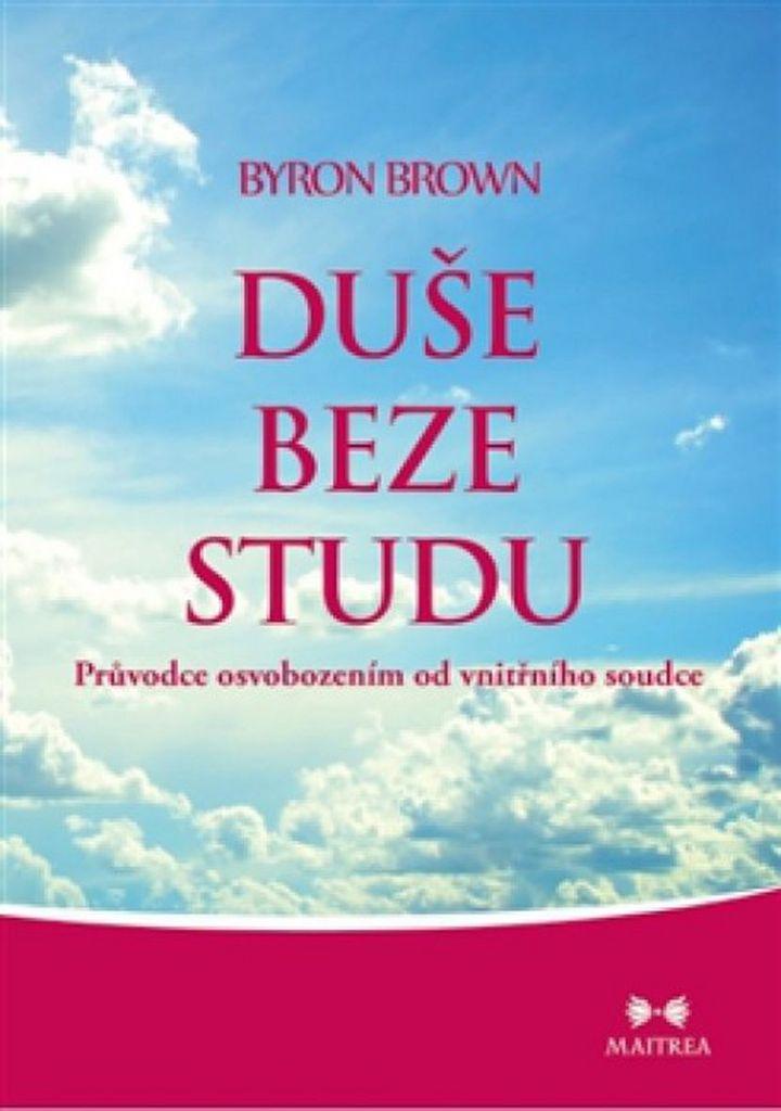 Duše beze studu - Byron Brown