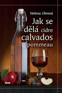 Obrázok Jak se dělá cidre, calvados, pommeau