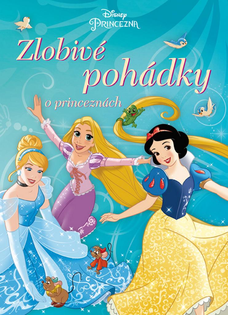 Princezna Zlobivé pohádky o princeznách