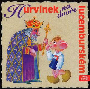 Obrázok Hurvínek na Dvoře lucemburském