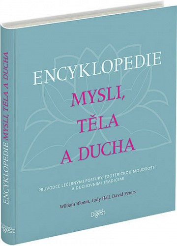 Encyklopédia mysle, tela a ducha - Judy Hallová, David Peters, William Bloom
