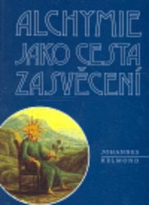 Obrázok Alchymie jako cesta zasvěcení