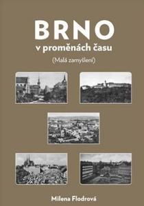 Obrázok Brno v proměnách času