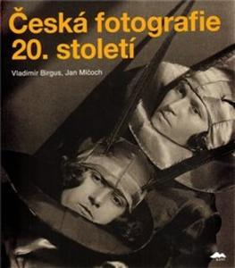 Obrázok Česká fotografie 20. století