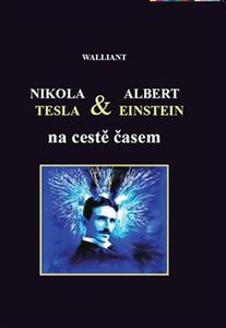 Obrázok Nikola Tesla a Albert Einstein na cestě časem