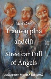 Obrázok Tramvaj plná andělů/ Streetcar Full of Angels