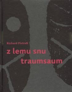 Obrázok Z lemu snu/ Traumsaum (česko-německy)