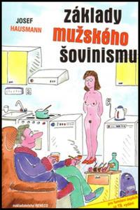 Obrázok Základy mužského šovinismu