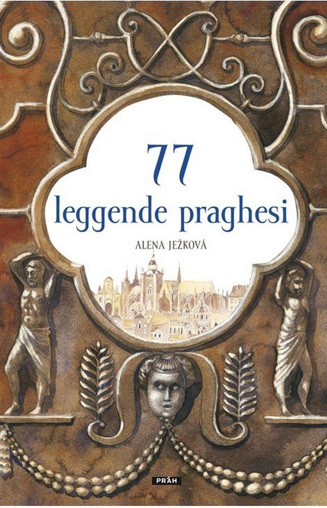 77 leggende praghesi - Alena Ježková