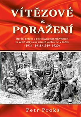 Obrázok Vítězové a poražení 1914-1920