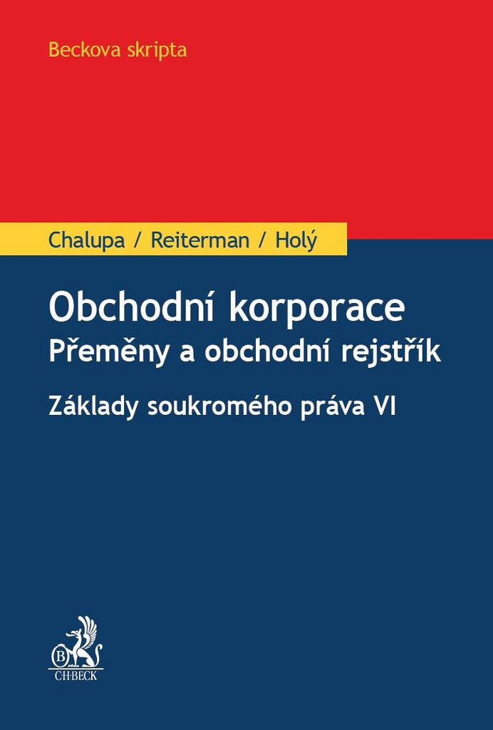 Obchodní korporace - Mgr. David Reiterman, Ing. Mgr. Bc. Václav Holý, Ivan Chalupa