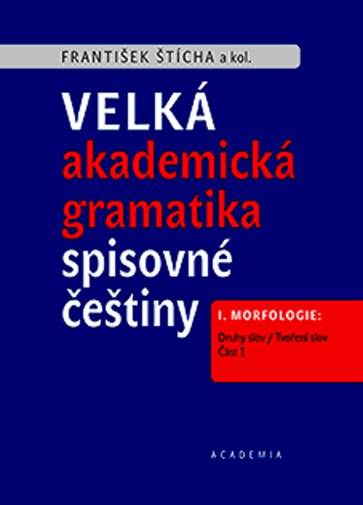 Velká akademická gramatika spisovné češtiny (2 svazky)