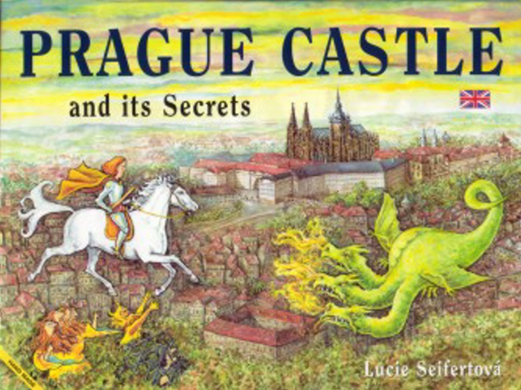 Prague Castle and its Secrets - Lucie Seifertová