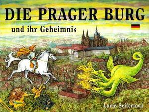 Obrázok Die Prager Burg und ihr Geheimnis