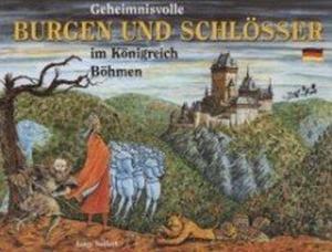 Obrázok Geheimnisvolle Burgen und Schlösser im Königreich Böhmen