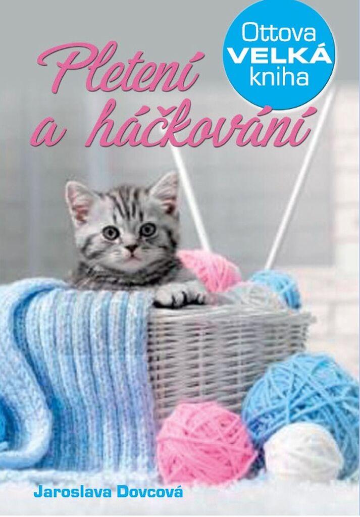 Pletení a háčkování - Jaroslava Dovcová