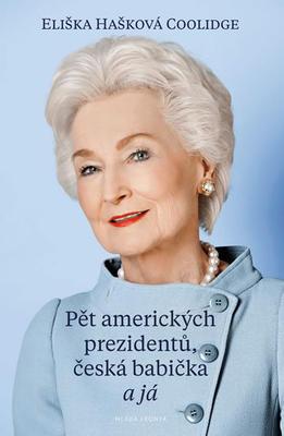Obrázok Pět amerických prezidentů, česká babička a já