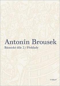 Obrázok Antonín Brousek Básnické dílo