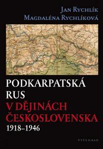 Obrázok Podkarpatská Rus v dějinách Československa 1918–1946