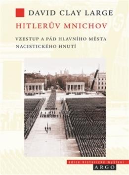 Hitlerův Mnichov - David Clay Large