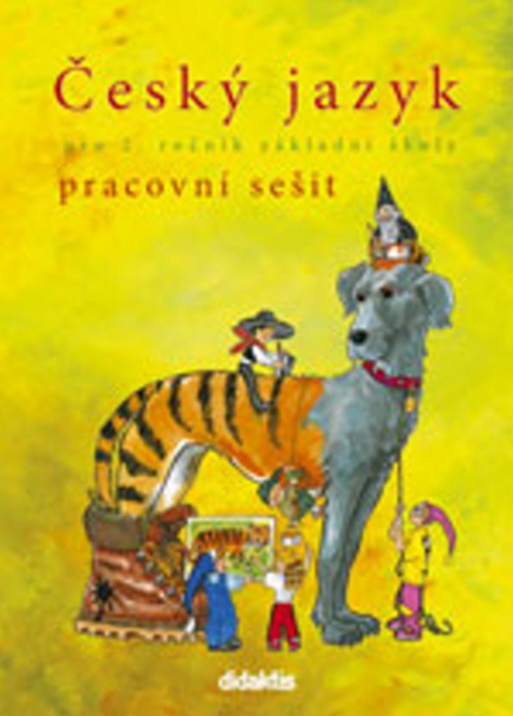 Český jazyk pro 2. ročník základní školy - Mária Tarábková, H. Burianová, L. Jízdná