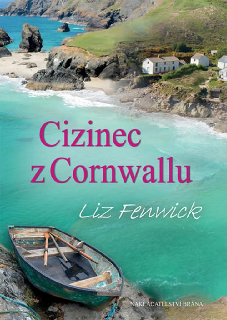 Cizinec z Cornwallu - Liz Fenwick