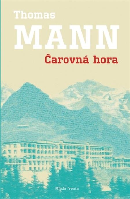Čarovná hora - Thomas Mann