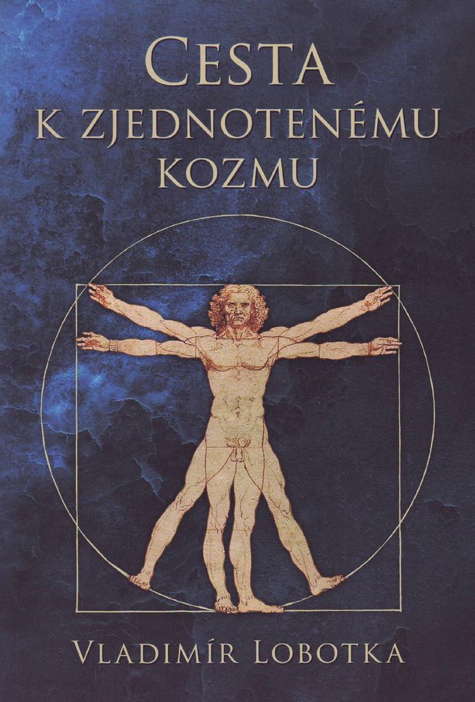Cesta k zjednotenému kozmu - Vladimír Lobotka