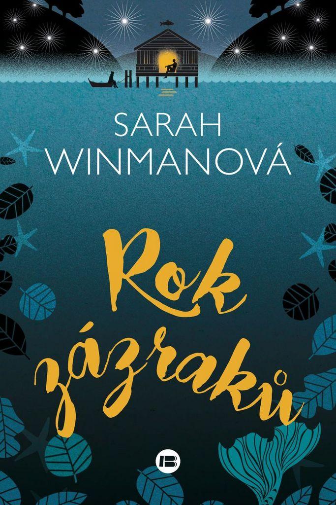 Rok zázraků - Sarah Winmanová