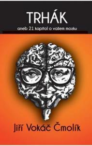 Obrázok Trhák aneb 21 kapitol o vašem mozku