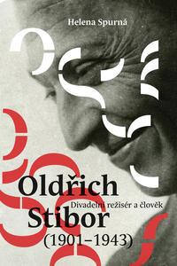 Obrázok Oldřich Stibor: Divadelní režisér a člověk