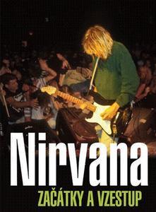 Obrázok Nirvana Začátky a vzestup