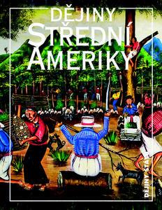 Obrázok Dějiny Střední Ameriky