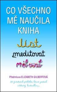 Obrázok Co všechno mě naučila kniha Jíst, meditovat, milovat