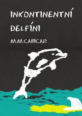Inkontinentní delfíni